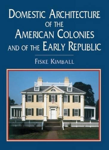 9780486417059: Domestic Architecture of the American Colonies and of the Early Republic (Dover Architecture)