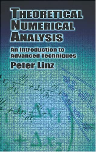 9780486417080: Theoretical Numerical Analysis: An Introduction to Advanced Techniques