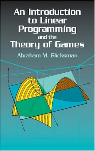 9780486417103: Introduction to Linear Programming and the Theory of Games