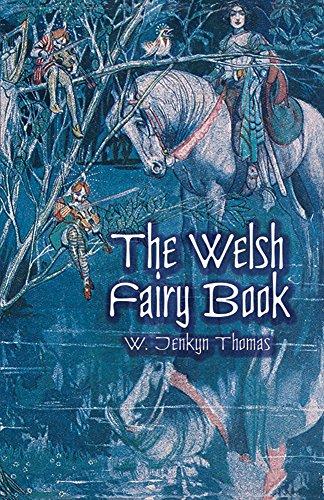 The Welsh Fairy Book: Thomas, W. Jenkyn