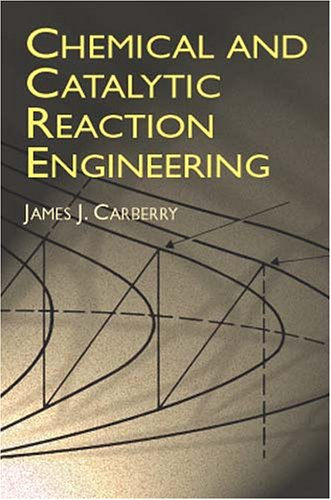 9780486417363: Chemical and Catalytic Reaction Engineering (Dover Books on Chemistry)