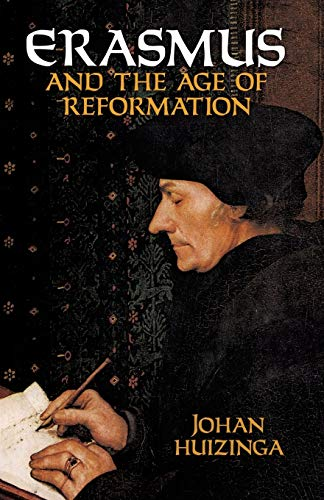 9780486417622: Erasmus and the Age of Reformation
