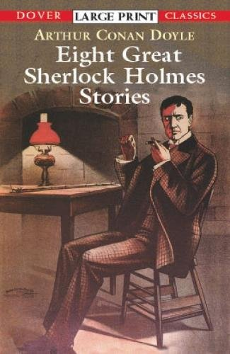 9780486417776: Eight Great Sherlock Holmes Stories (Dover Large Print Classics)