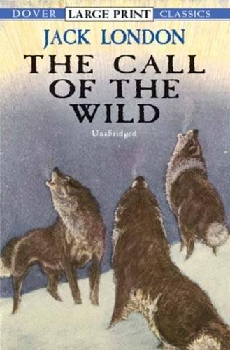 9780486417783: The Call of the Wild (Dover Large Print Classics)