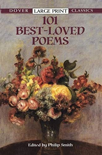 9780486417790: 101 Best-Loved Poems (Dover Large Print Classics)