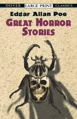Great Horror Stories (Dover Large Print Classics): Poe, Edgar Allan