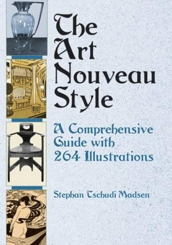 9780486417943: The Art Nouveau Style: A Comprehensive Guide with 264 Illustrations (Dover Fine Art, History of Art)