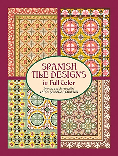 9780486417998: Spanish Tile Designs in Full Color (Dover Pictorial Archive)