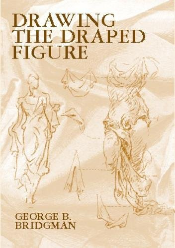 9780486418025: Drawing the Draped Figure: The Seven Laws of Folds