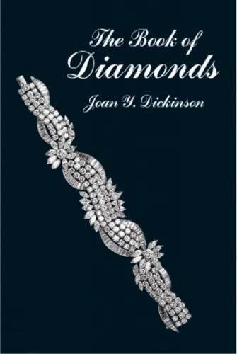 The Book of Diamonds: Their History and Romance from Ancient India to Modern Times