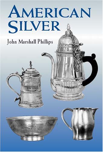 9780486418179: American Silver (Dover Jewelry and Metalwork)