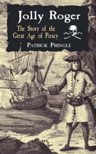 Jolly Roger : The Story of the: Patrick Pringle