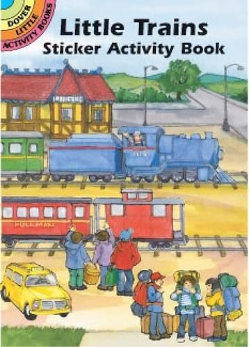 9780486418391: Little Trains Sticker Activity Book (Dover Little Activity Books Stickers)