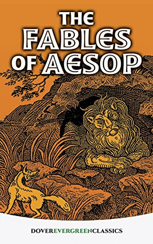 The Fables of Aesop (Dover Children's Evergreen Classics) (0486418596) by Children's Classics