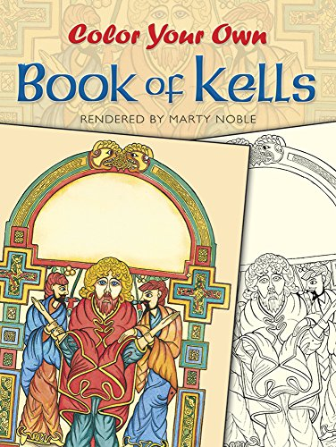 9780486418650: Color Your Own Book of Kells (Dover Art Coloring Book)