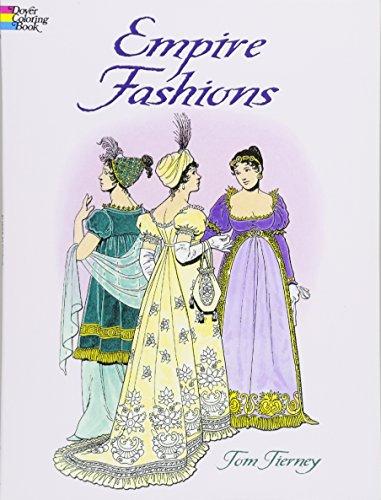 9780486418698: Empire Fashions (Dover Fashion Coloring Book)