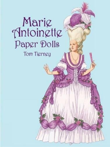 9780486418742: Marie Antoinette Paper Dolls (Dover Royal Paper Dolls)