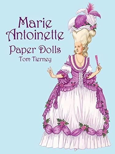9780486418742: Marie Antoinette Paper Dolls