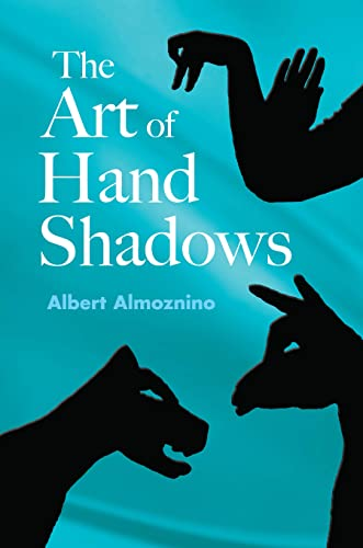 9780486418766: The Art of Hand Shadows