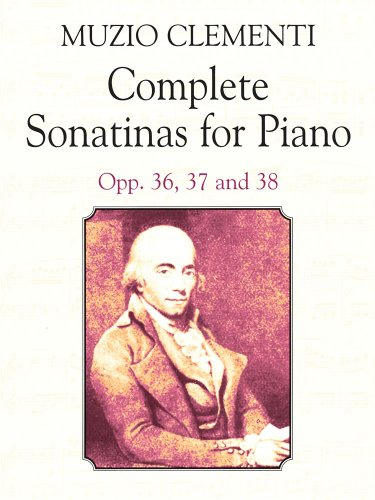 9780486418834: Clementi: Complete Sonatinas for Piano Opp. 36, 37,38 (Dover Music for Piano)