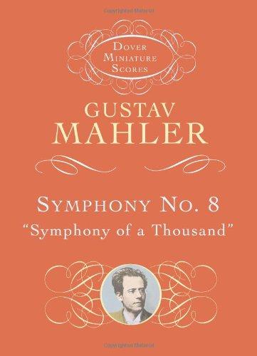 Symphony No. 8: Symphony of a Thousand: Mahler, Gustav