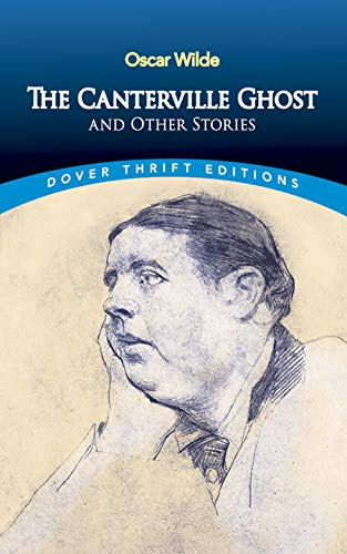 Canterville Ghost and Other Stories (Dover Thrift Editions Series): Oscar Wilde