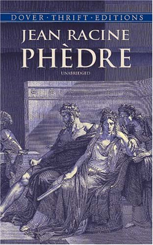 Phedra: A Tragedy in Five Acts: Jean Racine