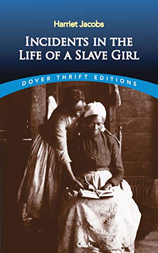 9780486419312: Incidents in the Life of a Slave Girl (Dover Thrift Editions)