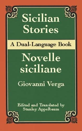 Sicilian Stories: A Dual-Language Book: Giovanni Verga; Translator-Stanley