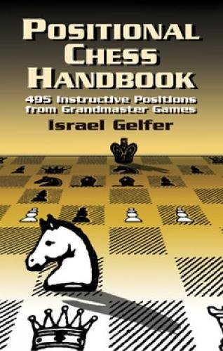 9780486419497: Positional Chess Handbook: 495 Instructive Positions from Grandmaster Games (Dover Chess)