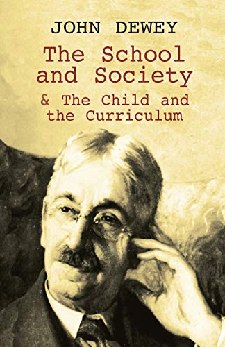 9780486419541: The School and Society & The Child and the Curriculum