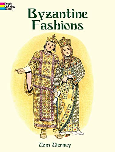 9780486419572: Byzantine Fashions (Dover Pictorial Archives)