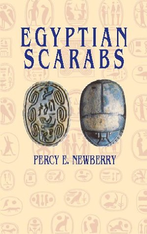 Egyptian Scarabs: Newberry, Percy E.