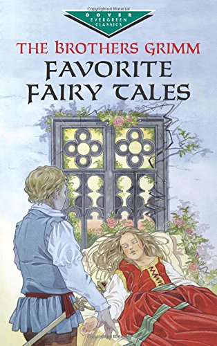 Favorite Fairy Tales: Brothers Grimm