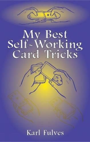 9780486419817: My Best Self-Working Card Tricks