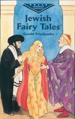 9780486419824: Jewish Fairy Tales (Dover Children's Evergreen Classics)