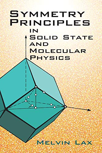 9780486420011: Symmetry Principles in Solid State and Molecular Physics (Dover Books on Physics)
