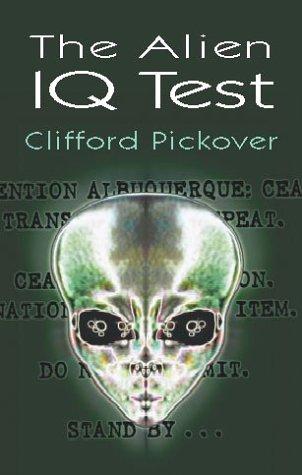 9780486420073: The Alien IQ Test (Math & Logic Puzzles)