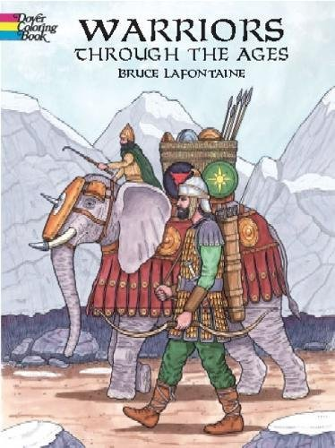 9780486420714: Warriors Through the Ages (Dover History Coloring Book)