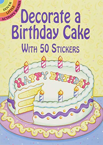 Decorate a Birthday Cake: With 50 Stickers: Robbie Stillerman