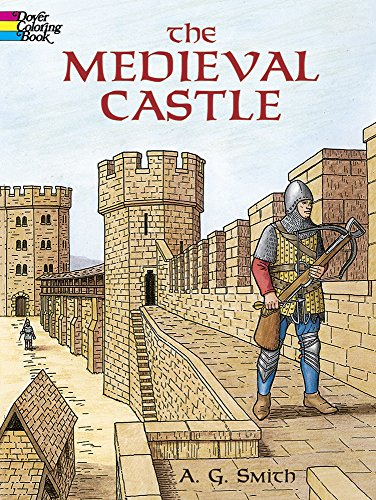 9780486420806: The Medieval Castle (Dover History Coloring Book)
