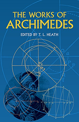 9780486420844: The Works of Archimedes (Dover Books on Mathematics)