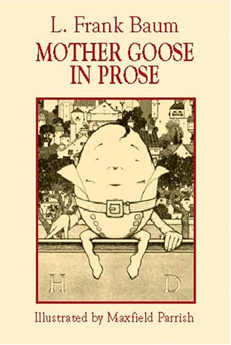 9780486420868: Mother Goose in Prose