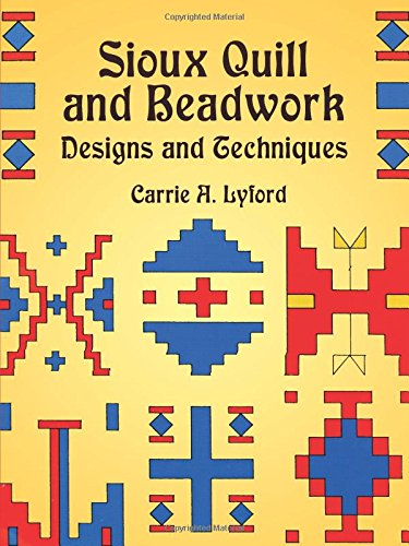 9780486420899: Sioux Quill and Beadwork: Designs and Techniques (Native American)