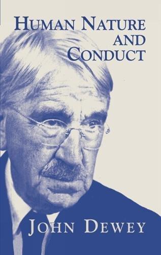 9780486420974: Human Nature and Conduct