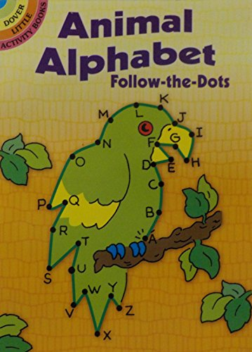 9780486421018: Animal Alphabets - Follow the Dots (Dover Little Activity Books)