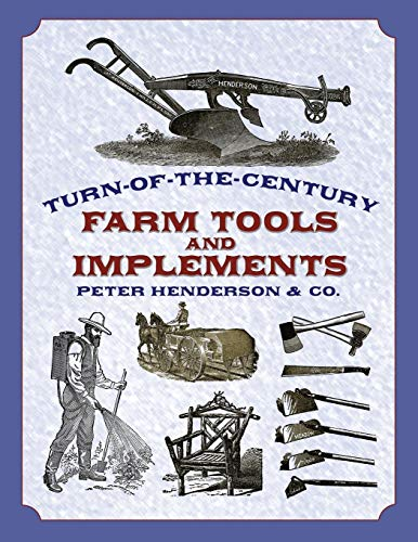 9780486421148: Turn of the Century Farm Tools (Dover Pictorial Archive Series)