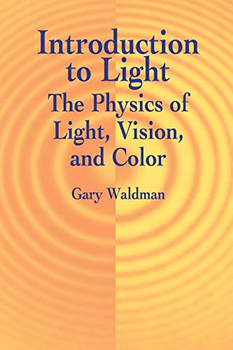 9780486421186: Introduction to Light: The Physics of Light, Vision, and Color (Dover Books on Physics)