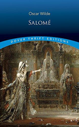 Salomé (Dover Thrift Editions): Wilde, Oscar