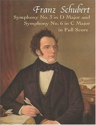 9780486421346: Symphony No. 3 in d Major, D200 & Symphony No. 6 in C Major, D589 (